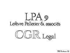 Lefèvre Pelletier & associés (LPA) et CGR Legal